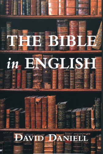 The Bible in English: Its History And Influence 1st 2005 9780300114089 Front Cover