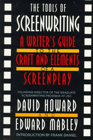 Tools of Screenwriting A Writer's Guide to the Craft and Elements of a Screenplay  1996 (Revised) 9780312119089 Front Cover