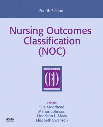 Nursing Outcomes Classification (NOC) Measurement of Health Outcomes 4th 2008 edition cover