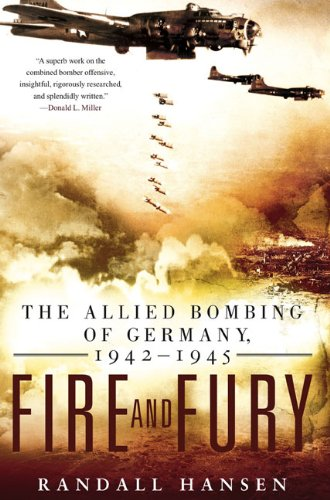 Fire and Fury The Allied Bombing of Germany 1942 - 1945 N/A 9780451230089 Front Cover