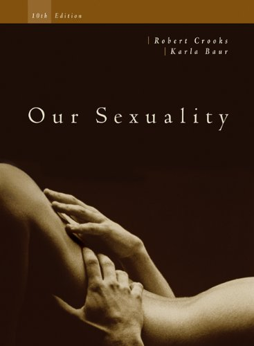 Cengage Advantage Books: Our Sexuality  10th 2008 9780495605089 Front Cover