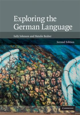 Exploring the German Language  2nd 2008 (Revised) 9780521872089 Front Cover