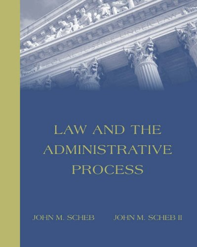 Law and the Administrative Process   2005 edition cover