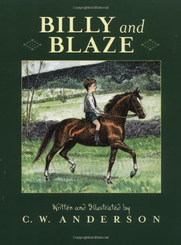 Billy and Blaze A Boy and His Pony 2nd 1992 (Reprint) edition cover