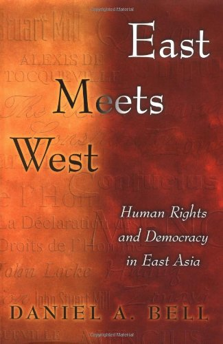 East Meets West Human Rights and Democracy in East Asia  2000 edition cover