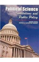 Political Science Institutions and Public Policy Revised  9780757563089 Front Cover