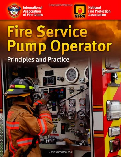Fire Service Pump Operator Principles and Practice  2011 (Revised) edition cover