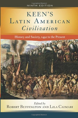 Keen's Latin American Civilization History and Society, 1492 to the Present 9th 2009 edition cover