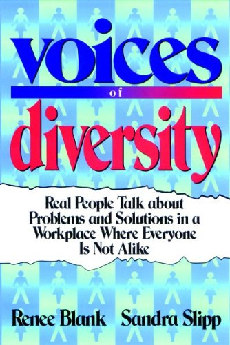 Voices of Diversity Real People Talk about Problems and Solutions in a Workplace Where Everyone Is Not Alike N/A edition cover