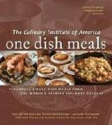 One Dish Meals Flavorful Single-Dish Meals from the World's Premier Culinary College  2006 9780867309089 Front Cover