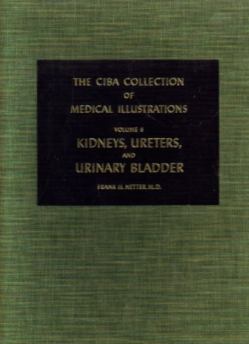 Netter Collection of Medical Illustrations Kidneys, Ureters and Urinary Bladder N/A edition cover