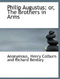 Philip Augustus; or, the Brothers in Arms N/A edition cover