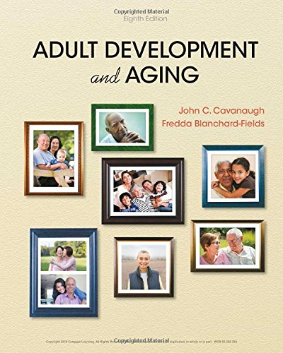 Adult Development and Aging:   2018 9781337559089 Front Cover