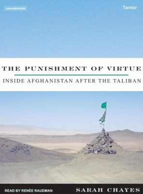 Punishment of Virtue : Inside Afghanistan after the Taliban N/A 9781400103089 Front Cover