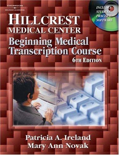 Hillcrest Medical Center Beginning Medical Transcription Course 6th 2005 (Revised) edition cover