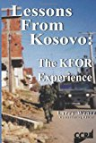 Lessons from Kosovo: the KFOR Experience  N/A 9781484149089 Front Cover