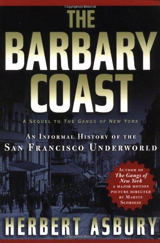 Barbary Coast An Informal History of the San Francisco Underworld  2002 edition cover