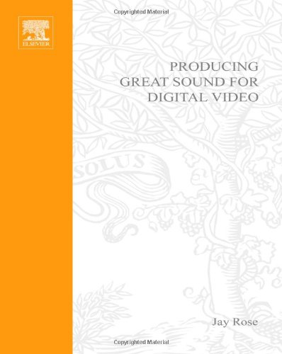 Producing Great Sound for Digital Video  2nd 2002 (Revised) edition cover