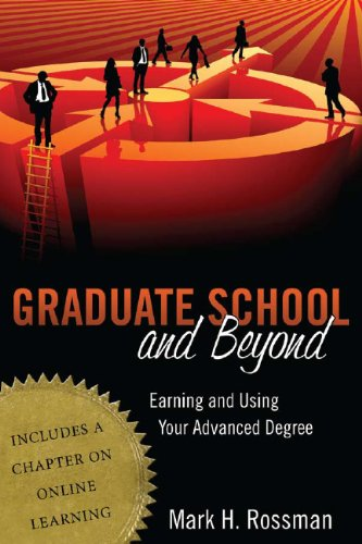 Graduate School and Beyond Earning and Using Your Advanced Degree  2010 edition cover