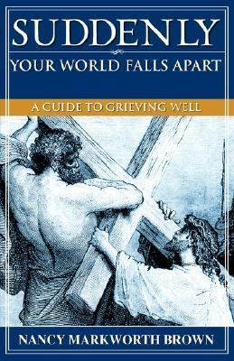 Suddenly-Your World Falls Apart  N/A 9781600349089 Front Cover