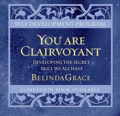 You Are Clairvoyant Developing the Secret Skill We All Have 3rd 2011 edition cover