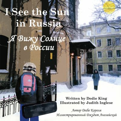 I See the Sun in Russia   2012 9781935874089 Front Cover