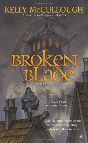 Broken Blade   2012 9781937007089 Front Cover