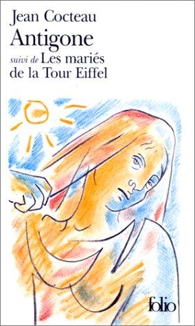 Antigone Suivi de les Maries de la Tour Eiffel 1st edition cover