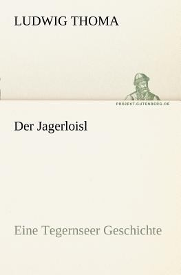 Jagerloisl   2011 9783842415089 Front Cover