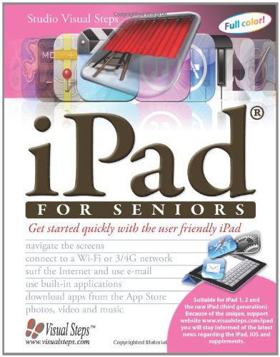 iPad for Seniors Get Started Quickly with the User Friendly iPad N/A edition cover