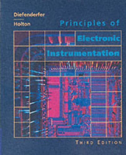 Principles of Electronic Instrumentation  3rd 1994 (Revised) edition cover
