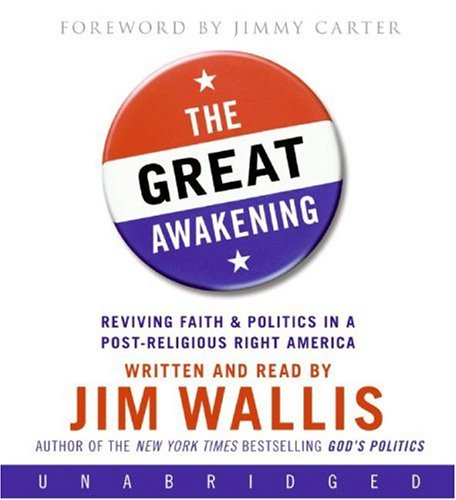 The Great Awakening: Reviving Faith & Politics in a Post-religious Right America  2008 9780061367090 Front Cover