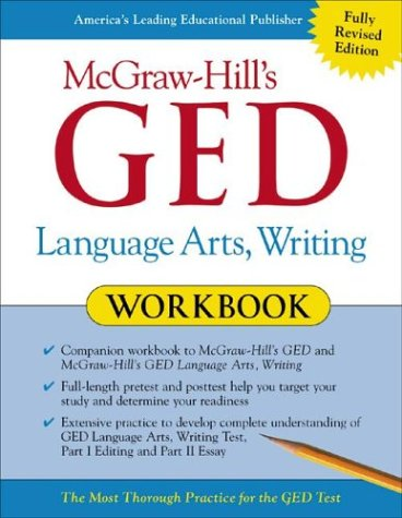 McGraw-Hill's GED Language Arts, Writing Workbook   2003 9780071407090 Front Cover