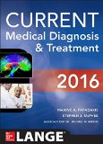 Current Medical Diagnosis and Treatment 2016:   2015 9780071845090 Front Cover