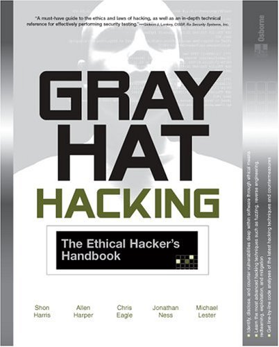 Gray Hat Hacking The Ethical Hacker's Handbook  2005 9780072257090 Front Cover