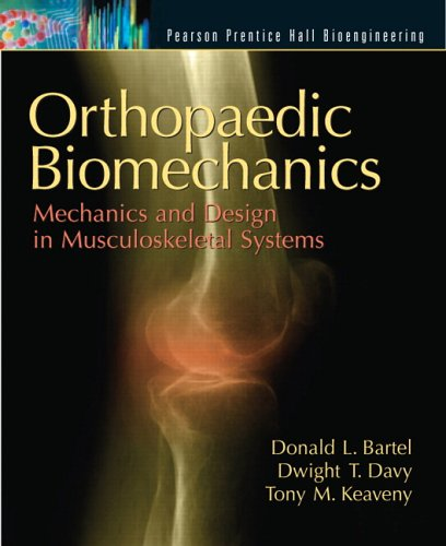 Orthopaedic Biomechanics Mechanics and Design in Musculoskeletal Systems  2007 edition cover