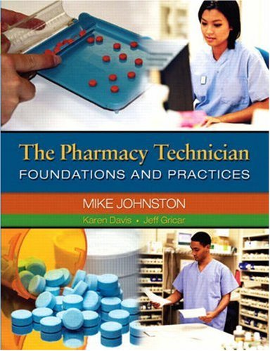 Pharmacy Technician Foundations and Practices  2009 edition cover