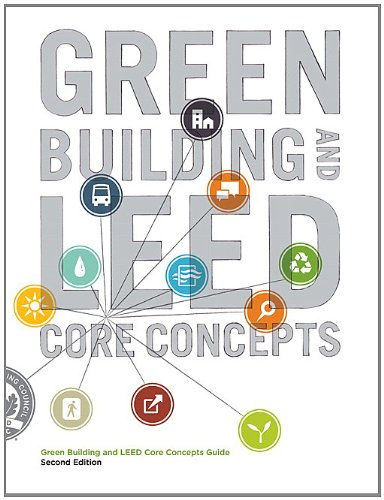 Green Building and LEED Core Concepts  2nd 2012 (Revised) edition cover