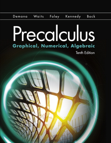 Precalculus Graphical, Numerical, Algebraic 10th 2017 9780134672090 Front Cover