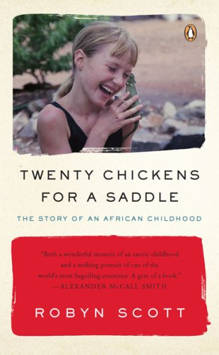 Twenty Chickens for a Saddle The Story of an African Childhood N/A 9780143115090 Front Cover