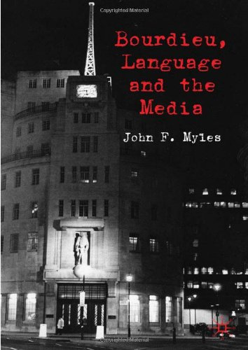 Bourdieu, Language and the Media   2010 9780230222090 Front Cover
