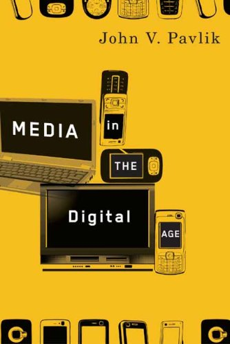 Media in the Digital Age   2008 9780231142090 Front Cover