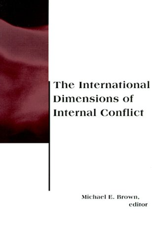 International Dimensions of Internal Conflict   1996 9780262522090 Front Cover