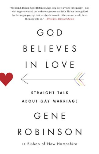God Believes in Love Straight Talk about Gay Marriage N/A edition cover