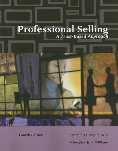 Professional Selling A Trust-Based Approach 4th 2008 (Revised) edition cover