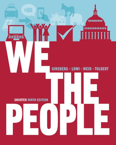 We the People An Introduction to American Politics 9th 2012 edition cover