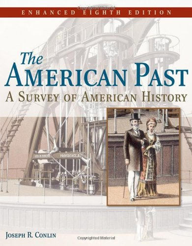 American Past A Survey of American History 8th 2009 (Revised) 9780495566090 Front Cover