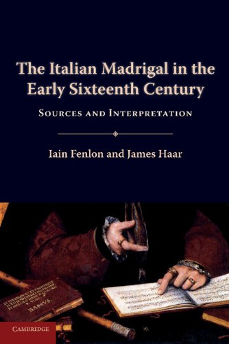 Italian Madrigal in the Early Sixteenth Century Sources and Interpretation  2013 9780521126090 Front Cover