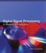 Digital Signal Processing A Modern Introduction  2006 9780534405090 Front Cover