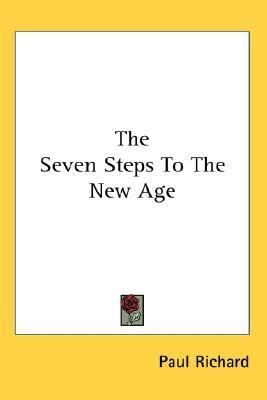 Seven Steps to the New Age N/A 9780548084090 Front Cover